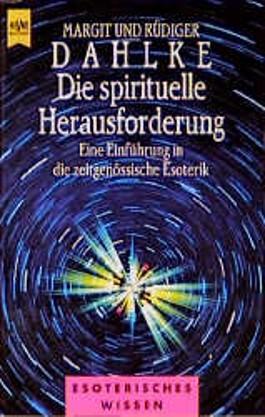 Die spirituelle Herausforderung