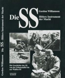 Die SS - Hitlers Instrument der Macht