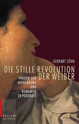 Die stille Revolution der Weiber