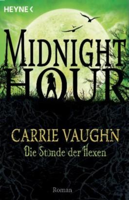 Midnight Hour - Die Stunde der Hexen