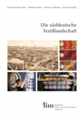 Die süddeutsche Textillandschaft