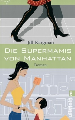 Die Supermamis von Manhattan