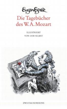 Die Tagebücher des W. A. Mozart