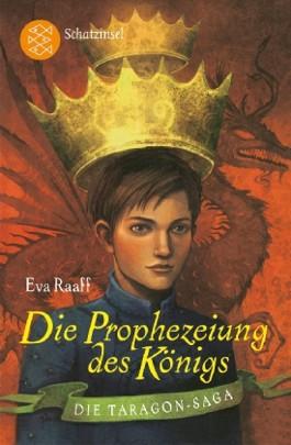 Die Taragon-Saga: Die Prophezeiung des Königs