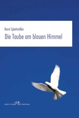 Die Taube am blauen Himmel