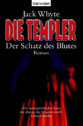 Die Templer - Der Schatz des Blutes