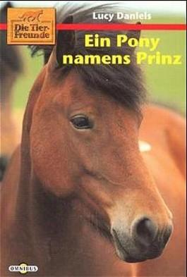 Die Tierfreunde, Ein Pony namens Prinz
