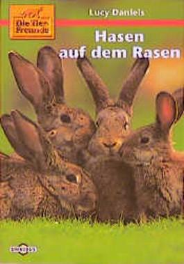 Die Tierfreunde, Hasen auf dem Rasen