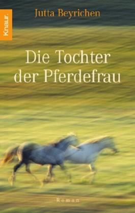 Die Tochter der Pferdefrau