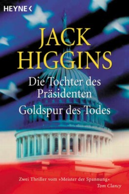 Die Tochter des Präsidenten /Goldspur des Todes