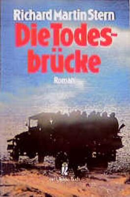Die Todesbrücke