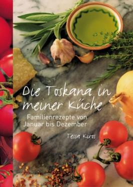 Die Toskana in meiner Küche