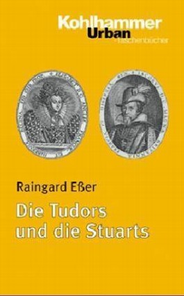 Die Tudors und die Stuarts