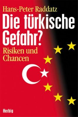 Die türkische Gefahr