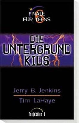 Die Untergrund-Kids