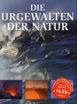 Die Urgewalten der Natur