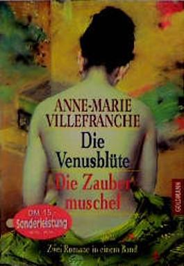 Die Venusblüte / Die Zaubermuschel