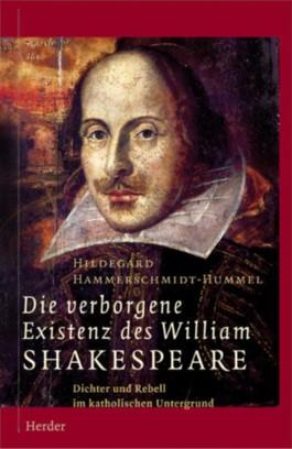 Die verborgene Existenz des William Shakespeare