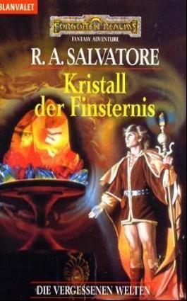 Die vergessenen Welten 11 / Kristall der Finsternis