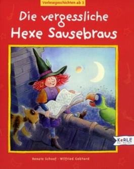 Die vergessliche Hexe Sausebraus