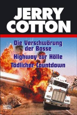 Die Verschwörung der Bosse / Highway zur Hölle / Tödlicher Countdown