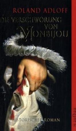 Die Verschwörung von Monbijou