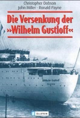 Die Versenkung der 'Wilhelm Gustloff'