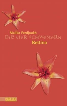 Die vier Schwestern, Band 3: Bettina