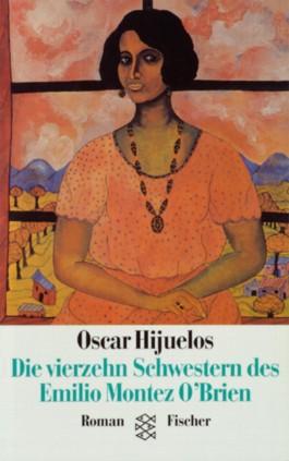 Die vierzehn Schwestern des Emilio Montez O'Brien