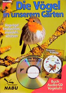 Die Vögel in unserem Garten, m. Audio-CD u. Kosmos-Vogeluhr