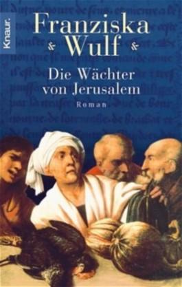 Die Wächter von Jerusalem