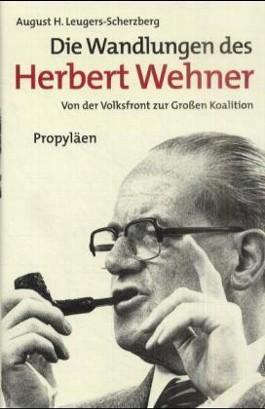 Die Wandlungen des Herbert Wehner