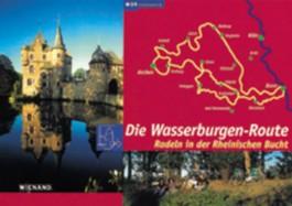 Die Wasserburgen-Route. Radeln in der rheinischen Bucht