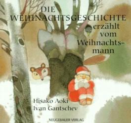 Die Weihnachtsgeschichte erzählt vom Weihnachtsmann, kleine Ausgabe