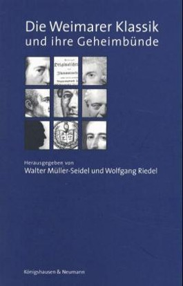 Die Weimarer Klassik und ihre Geheimbünde