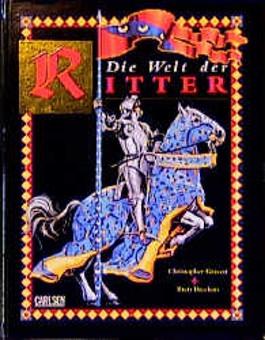 Die Welt der Ritter im Mittelalter