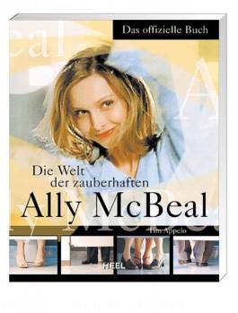 Die Welt der zauberhaften Ally McBeal. Das offizielle Buch.