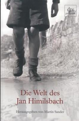 Die Welt des Jan Himilsbach