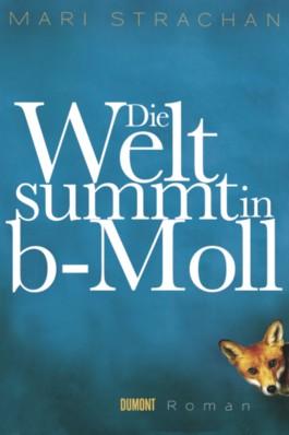 Die Welt summt in b-Moll