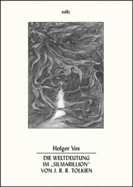 """Die Weltdeutung im """"Silmarillion"""" von J. R. R. Tolkien"""