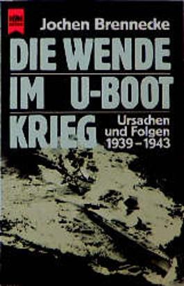 Die Wende im U-Boot-Krieg