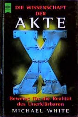 Die Wissenschaft der Akte X. Bd.1