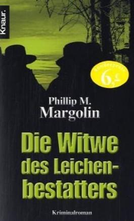 Die Witwe des Leichenbestatters