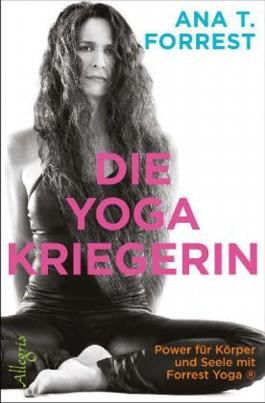Die Yoga-Kriegerin