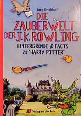 Die Zauberwelt der J. K. Rowling