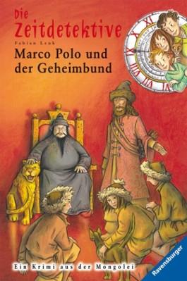 Die Zeitdetektive - Marco Polo und der Geheimbund