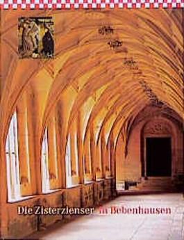 Die Zisterzienser in Bebenhausen