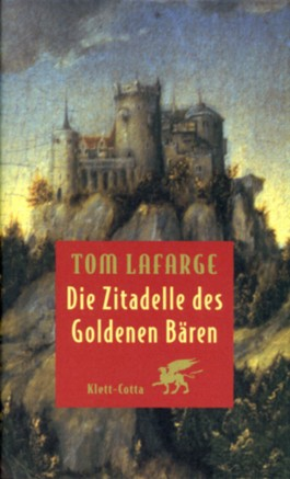 Die Zitadelle des Goldenen Bären