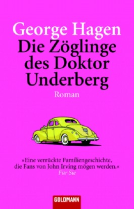 Die Zöglinge des Doktor Underberg