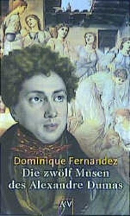 Die zwölf Musen des Alexandre Dumas